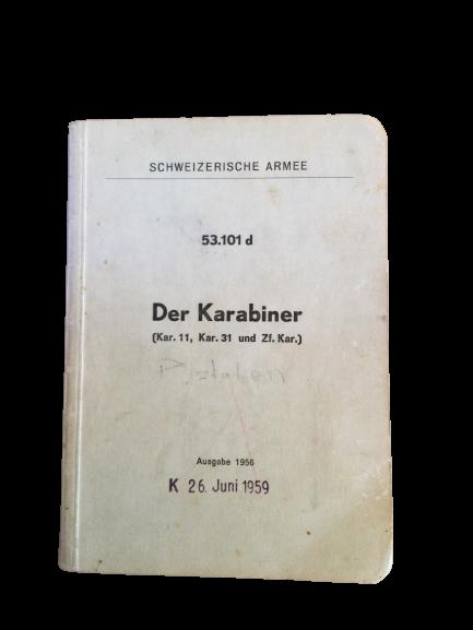 Reglement 53.101 d, Ausgabe Der Karabiner (Kar. 11, Kar. 31 und Zf. Kar.), Ausgabe 1956