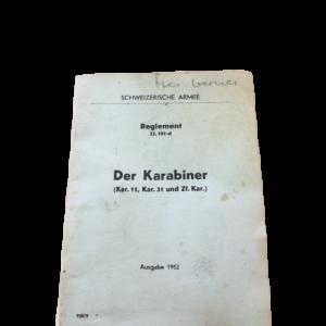 Reglement 53.101 d, Ausgabe Der Karabiner (Kar. 11, Kar. 31 und Zf. Kar.), Ausgabe 1952